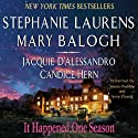It Happened One Season (       UNABRIDGED) by Stephanie Laurens, Mary Balogh, Jacquie D'Alessandro, Candice Hern Narrated by Simon Prebble