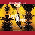 Copper Magic Audiobook by Julia Mary Gibson Narrated by Sandy Rustin
