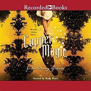 Copper Magic Audiobook