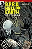BPRD: Hell on Earth – New World #1 by Mike Mignola