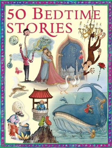 50 Children's Bedtime Stories, by Miles Kelly