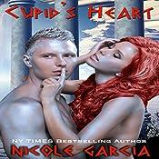 Cupid's Heart: A Roman God Romance, Book 1   Nicole Garcia