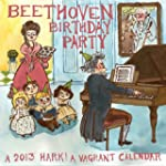 Beethoven Birthday Party: A 2013 Hark...