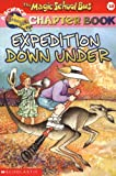 Expedition Down Under (Magic School Bus Book #10)