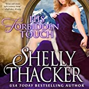 His Forbidden Touch: Stolen Brides Series, Volume 2 | Shelly Thacker