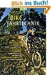 Bike Fahrtechnik: Basics: Balance und...