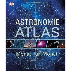 Astronomie-Atlas - Monat fuer Monat