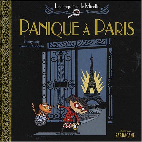 Les enquêtes de Mirette Panique à Paris