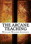 The Arcane Teaching (English Edition)