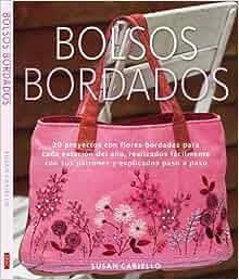 Bolsos bordados / Bags in Bloom: 20 proyectos con flores bordadas para