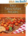 Easy Paleo Italian Recipes: Healthy a...