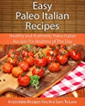 Easy Paleo Italian Recipes: Healthy a...
