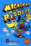 The Mighty Big Book of Riddles (Library O'Laughs)