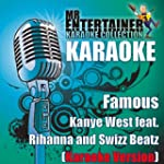 Famous (Kanye West Feat. Rihanna and...