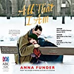 All That I Am | Anna Funder