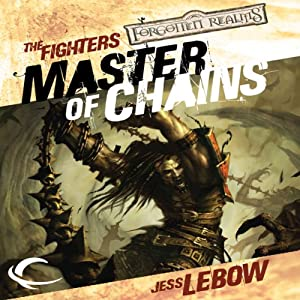 Master of Chains: Forgotten Realms: The Fighters, Book 1 | [Jess Lebow]