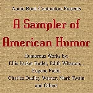 A Sampler of American Humor Audiobook