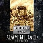 Dead Line: The Dead Series | Adam Millard