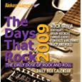 The Days That Rock 2009 Daily Box Calendar: The Daily Dose of Rock and Roll
