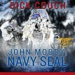John Moody; Navy SEAL: The Kola Peninsula Conspiracy | Dick Couch
