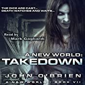 A New World: Takedown, Book 7 | John O'Brien