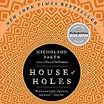 House of Holes | Nicholson Baker
