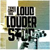 Loud? Louder? Stop
