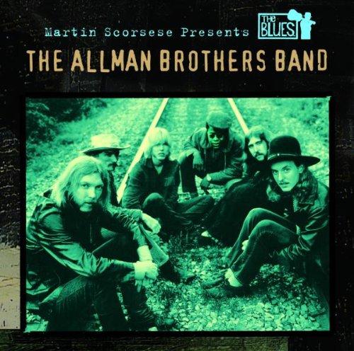 The Allman Brothers Band - Martin Scorsese Presents The Blues: The Allman Brothers Band - Zortam Music