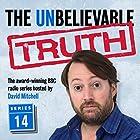 The Unbelievable Truth: Series 14 Radio/TV von Jon Naismith, Graeme Garden Gesprochen von: David Mitchell