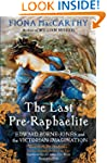 The Last Pre-Raphaelite: Edward Burne...