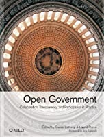 Open Government: Collaboration, Transparency, and Participation in Practice ebook download