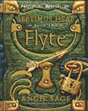 Flyte (Septimus Heap, Book 2) (0060577363) by Sage, Angie