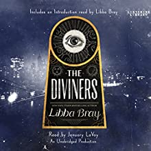 The Diviners | Livre audio Auteur(s) : Libba Bray Narrateur(s) : January LaVoy