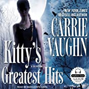 Kitty's Greatest Hits: A Kitty Norville Book | [Carrie Vaughn]