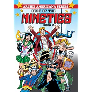 Best of the 90s Book 2 (Archie Americana Series)