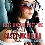 Feels Like the First Time | Casey McMillin