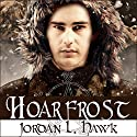 Hoarfrost: Whyborne & Griffin, Book 6 Audiobook by Jordan L. Hawk Narrated by Julian G. Simmons
