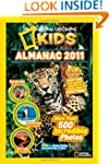 National Geographic Kids Almanac 2011...