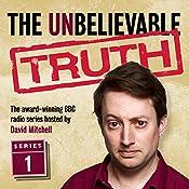 The Unbelievable Truth, Series 1 | Jon Naismith, Graeme Garden