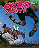 Animal Sports (Extreme Sports)