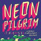 Neon Pilgrim   [Lisa Dempster]