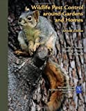 img - for Wildlife Pest Control Around Gardens And Homes book / textbook / text book