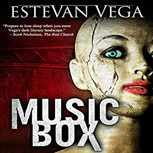 Music Box: Digital Short, Thriller | [Estevan Vega]