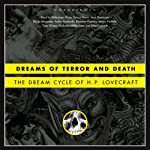 Dreams of Terror and Death: The Dream Cycle of H. P. Lovecraft | H. P. Lovecraft