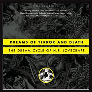 Dreams of Terror and Death: The Dream Cycle of H. P. Lovecraft | [H. P. Lovecraft]