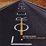 No End In Sight : The Very Best Of Foreigner