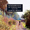 Remembrance of Things Past: Swann's Way (       UNABRIDGED) by Marcel Proust Narrated by John Rowe