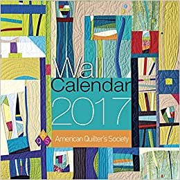 American Quilter's Society 2017 Wall Calendar