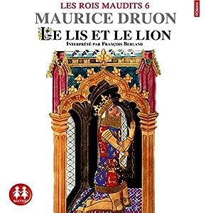 Le lis et le lion (Les rois maudits 6) | Livre audio