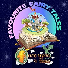 Once upon a Time: Favourite Fairy Tales Audiobook by Mike Bennett, Tim Firth Narrated by Rik Mayall, Tony Robinson, Andy Crane, Anita Harris, Lenny Henry, Emma Forbes, Bobby Davro